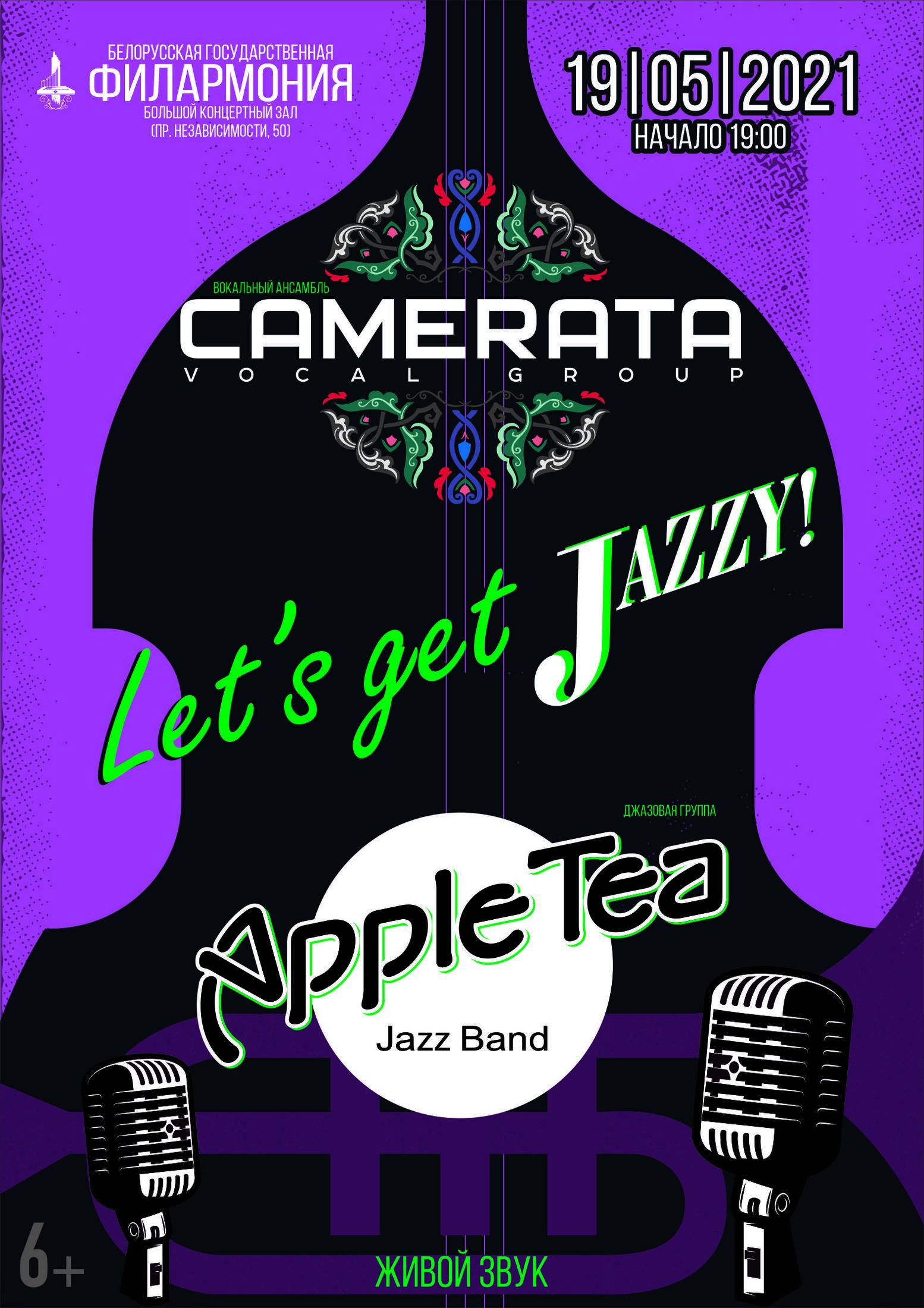 """""""Let's Get Jazzy"""": вокальный ансамбль «Камерата», джазовая группа """"Apple Tea"""" @ Белорусская государственная филармония"""